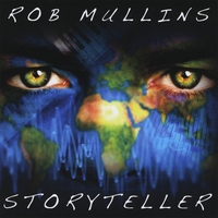 Rob Mullins Latest Smooth Jazz                                 Release-Storyteller